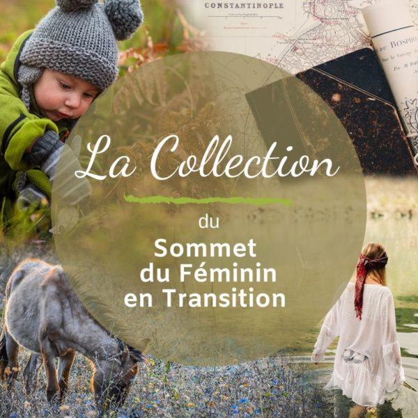 Sommet du Feminin en Transition -la Collection